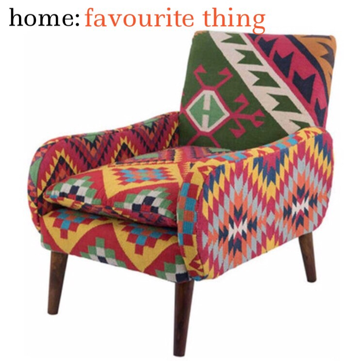 home: favourite thing [ arm chair ]