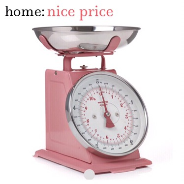 home: nice price [ scales ]