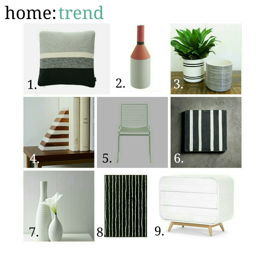home: trend [ stripes ]