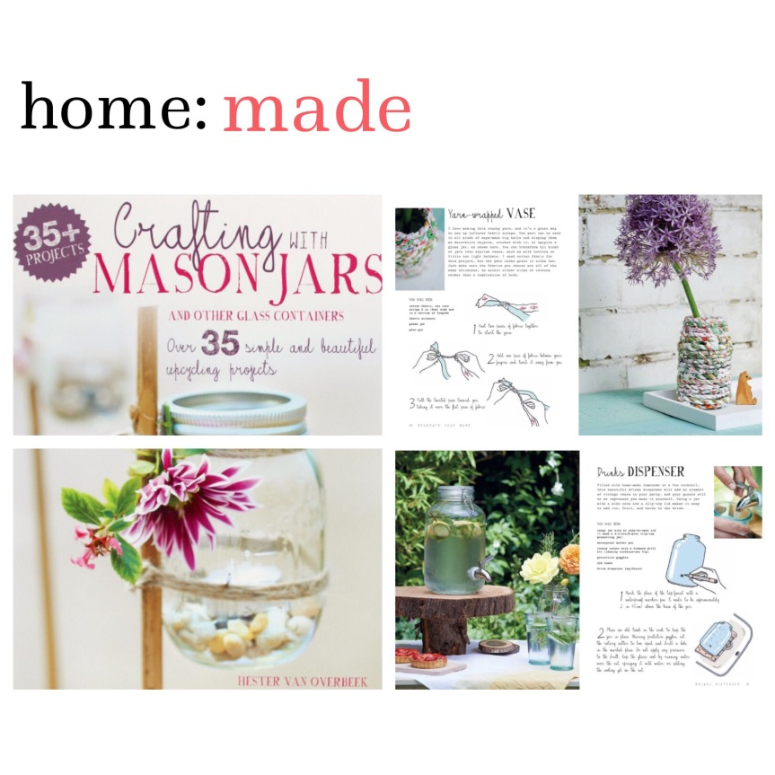 home: made [ mason jars ]