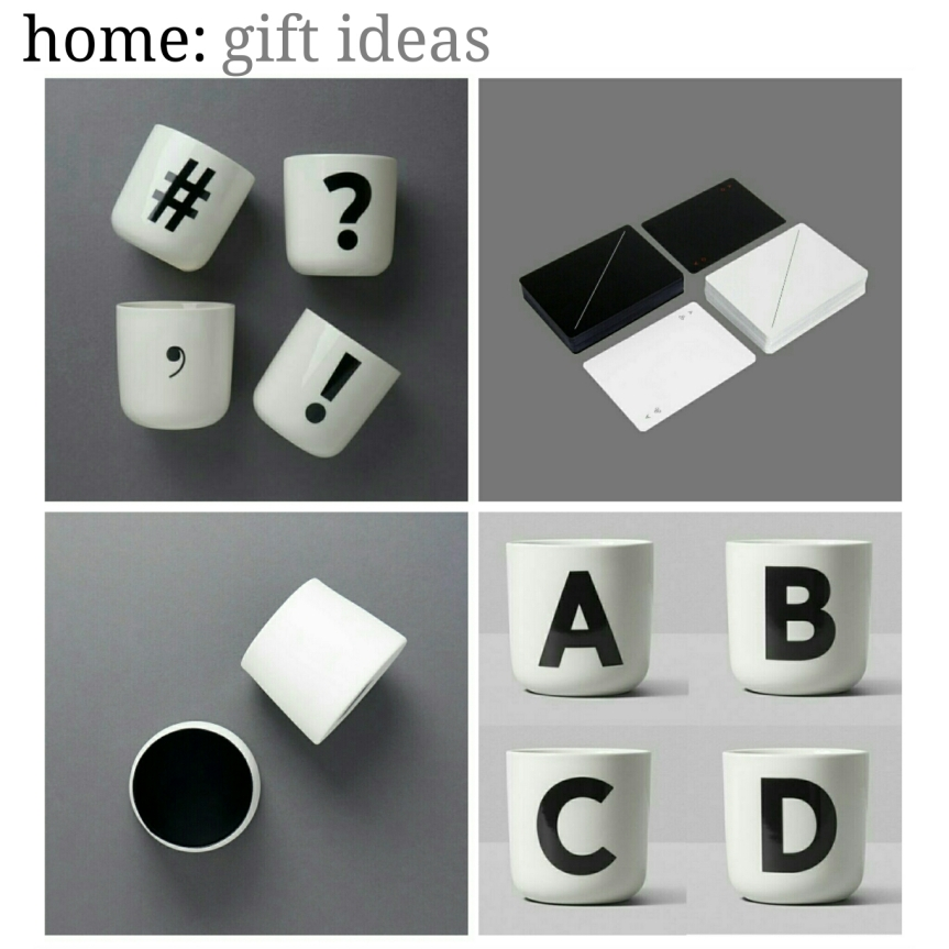 home: gift ideas [ monochrome ]