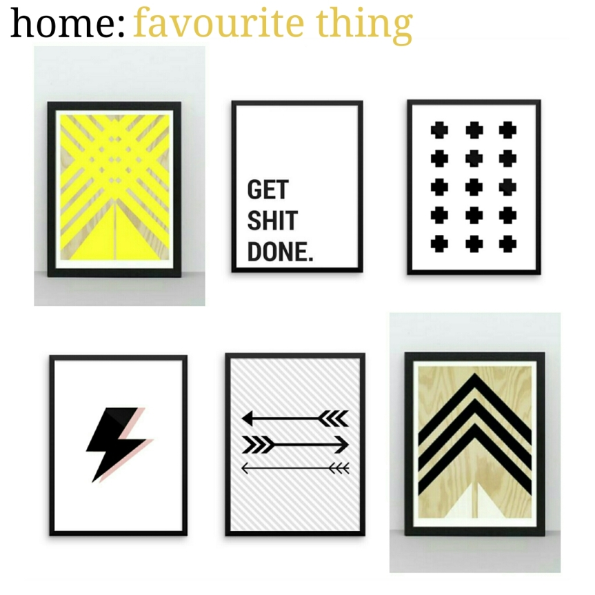 home: favourite thing [ prints]