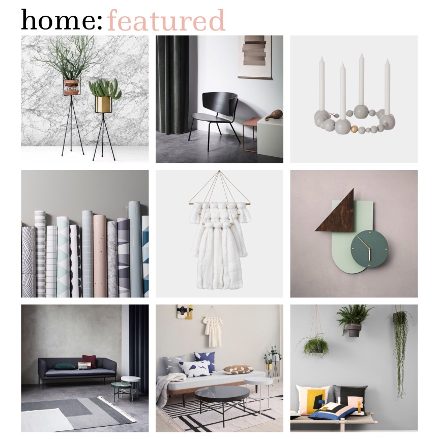 home: featured [ ferm living ]