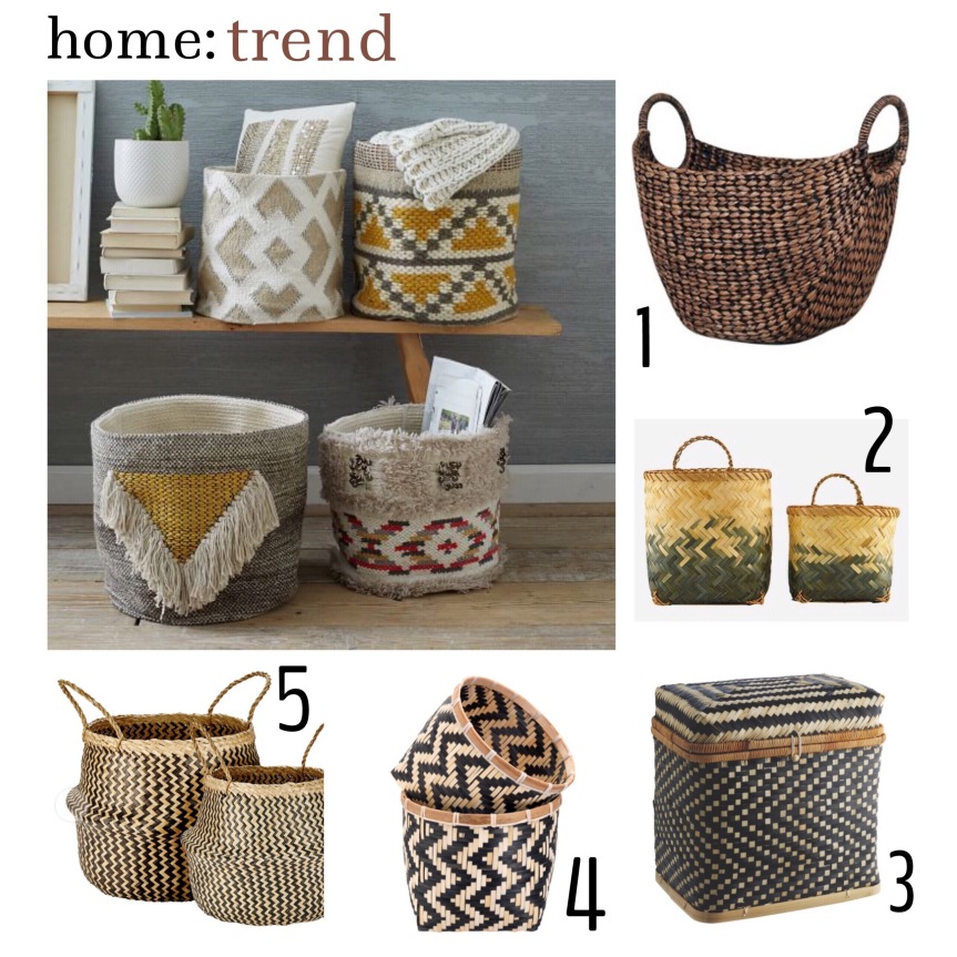 home: trend [ woven baskets ]