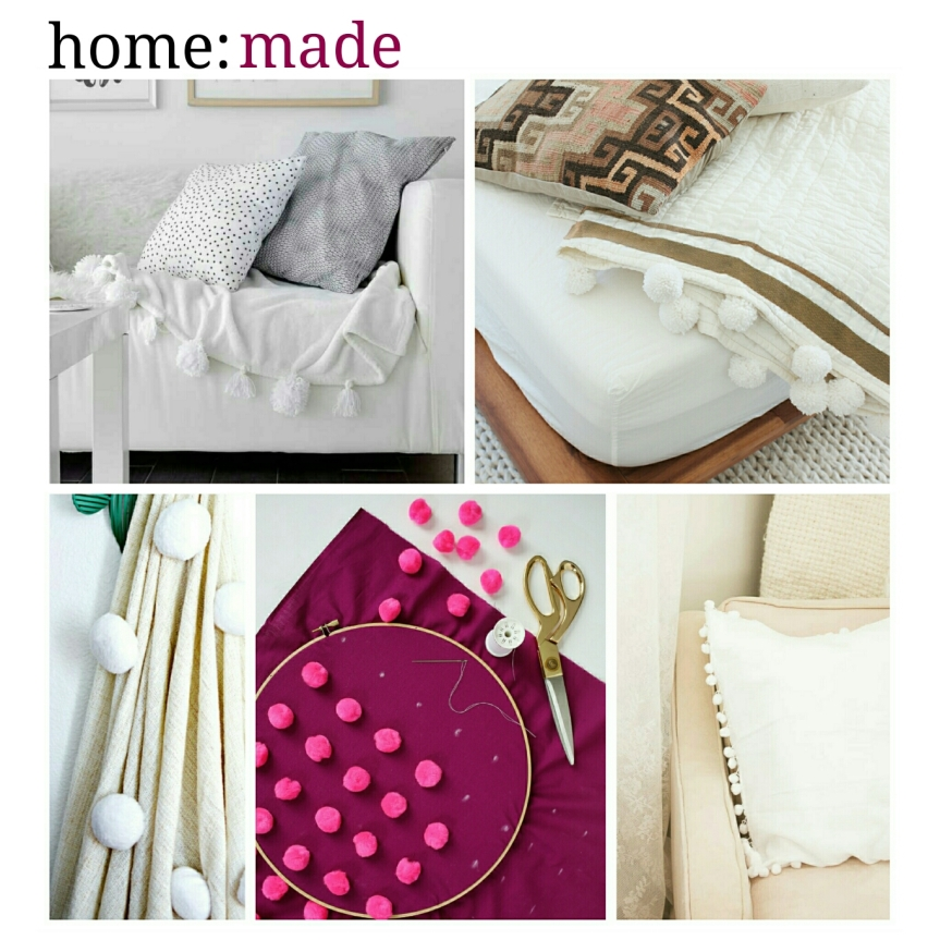 home: made [ pom poms ]