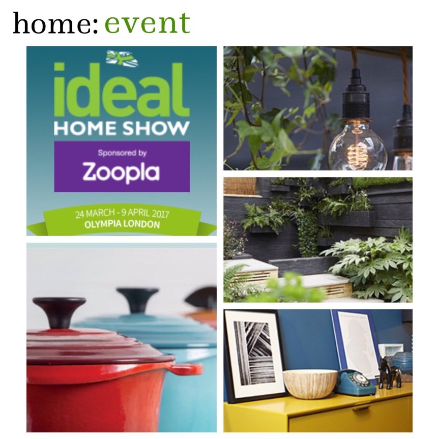 home: event [ Ideal Home Show ]