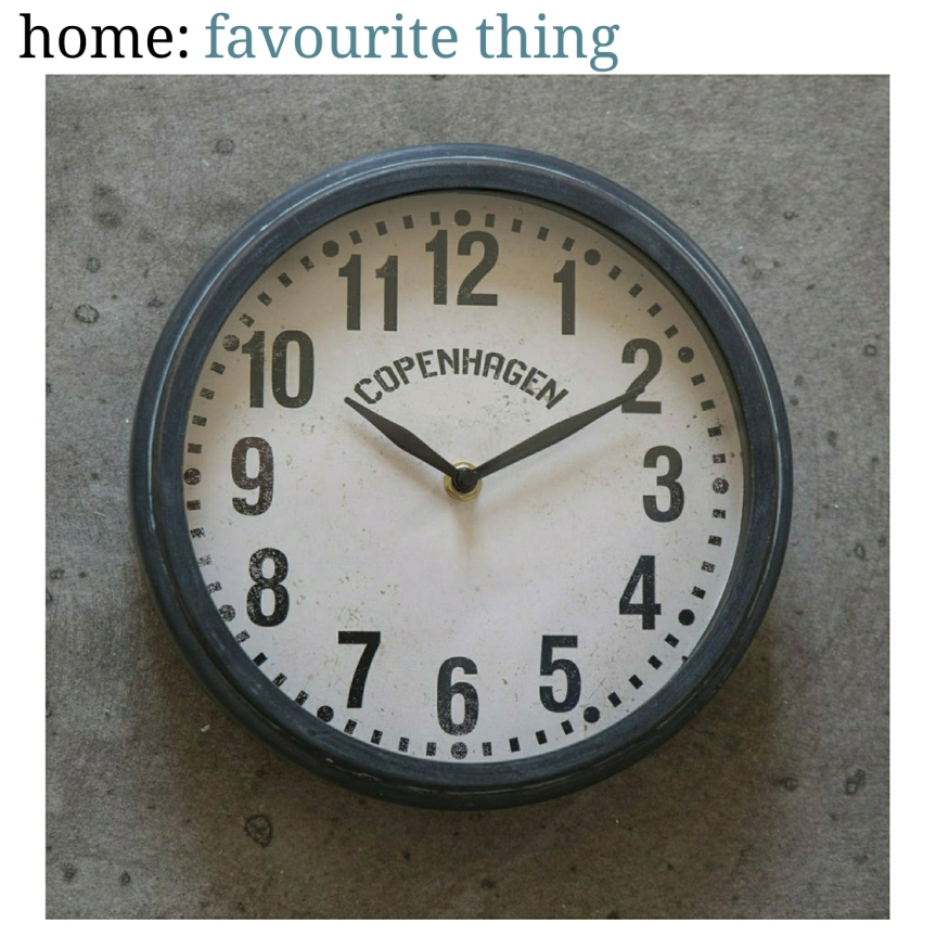 home: favourite thing [ clock ]