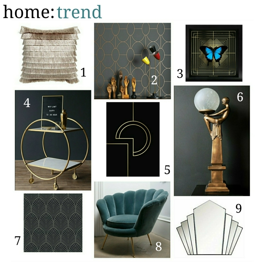 home: trend [ Art Deco ]
