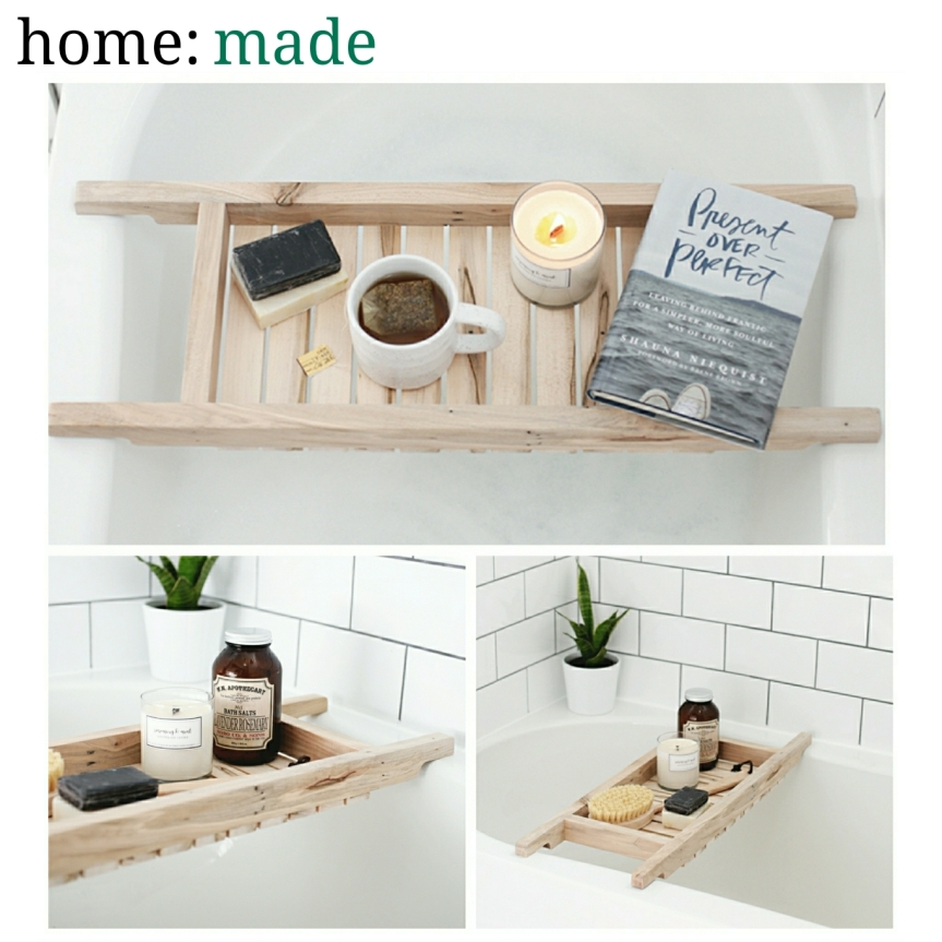 home: made [ bath caddy ]