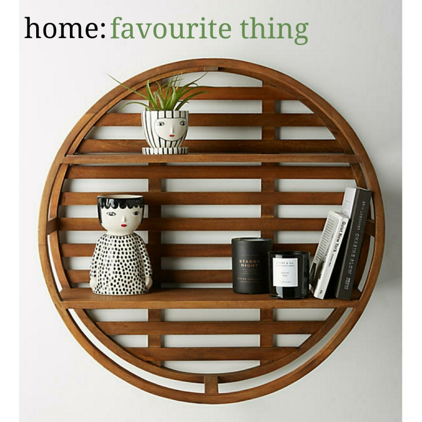 home: favourite thing [ circular shelf ]