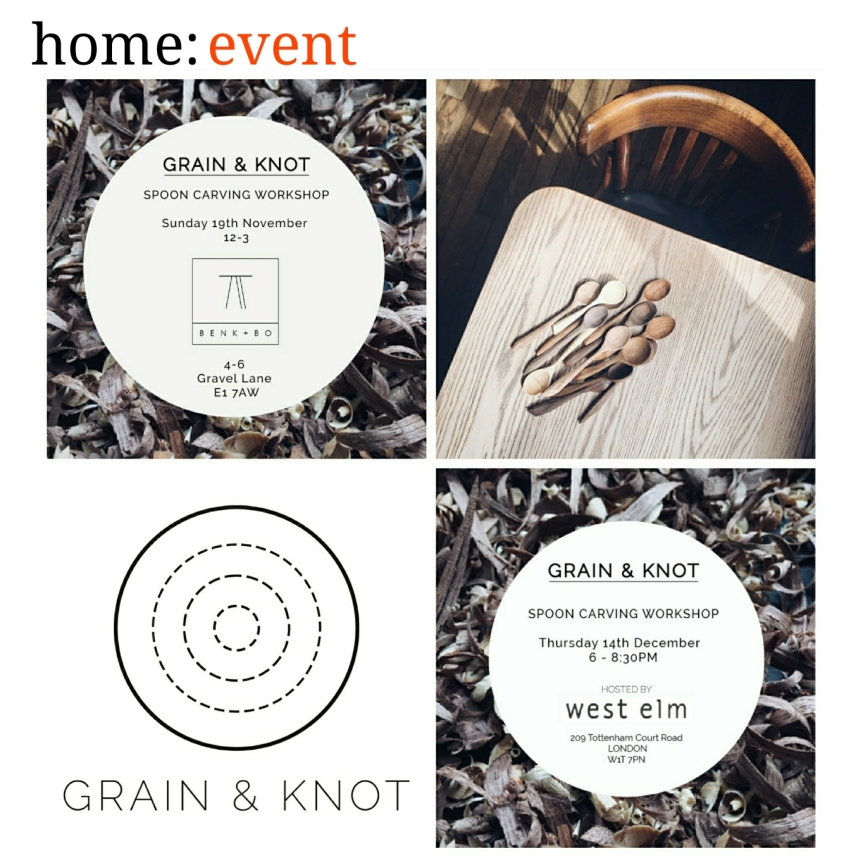 home: event [ Grain & Knot ]