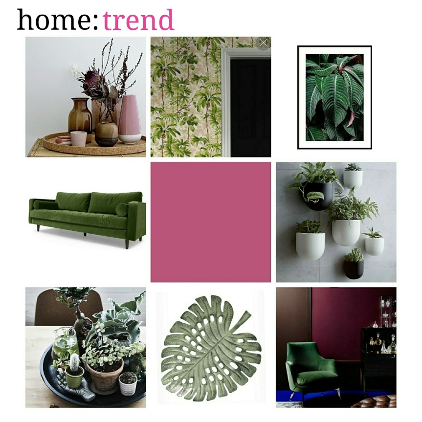 home: trend [ greenery ]