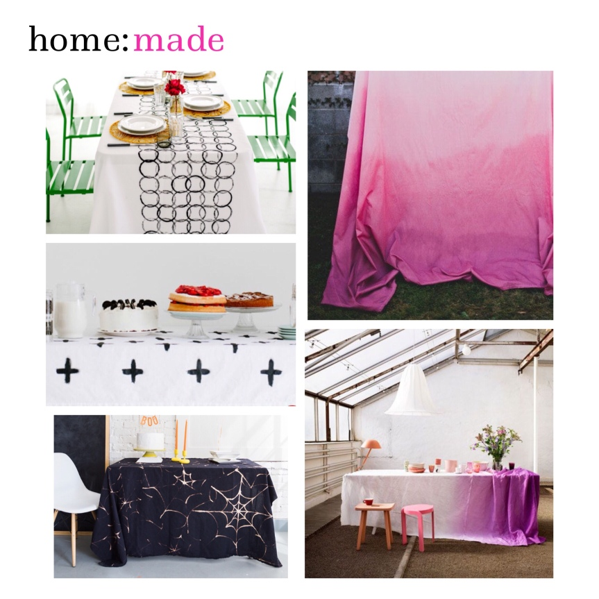 home: made [ table cloth]