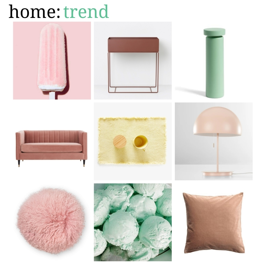 home: trend [ ice cream shades]