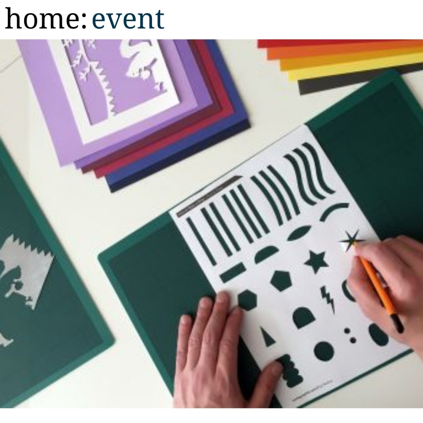 home: event [ paper cutting workshop]