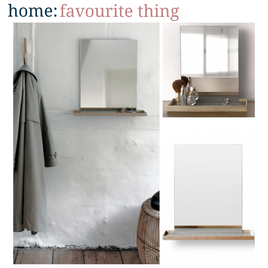 home: favourite thing [ mirror ]