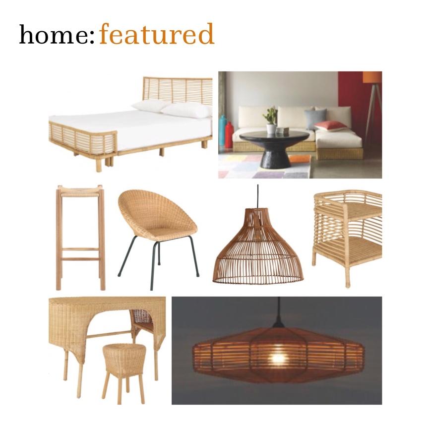 home: featured [ rattan at Habitat]
