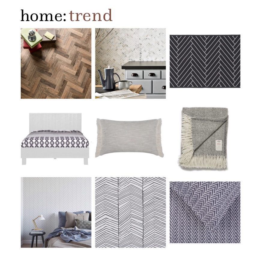 home: trend [ herringbone ]