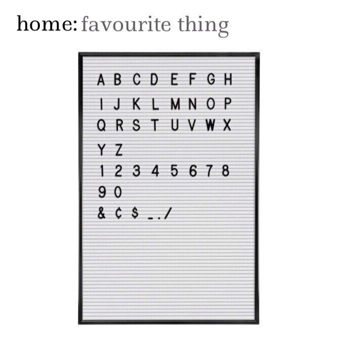 home: favourite thing [ letter board ]