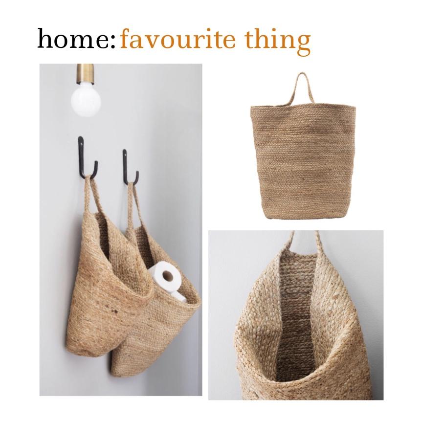 home: favourite thing [ storage basket]