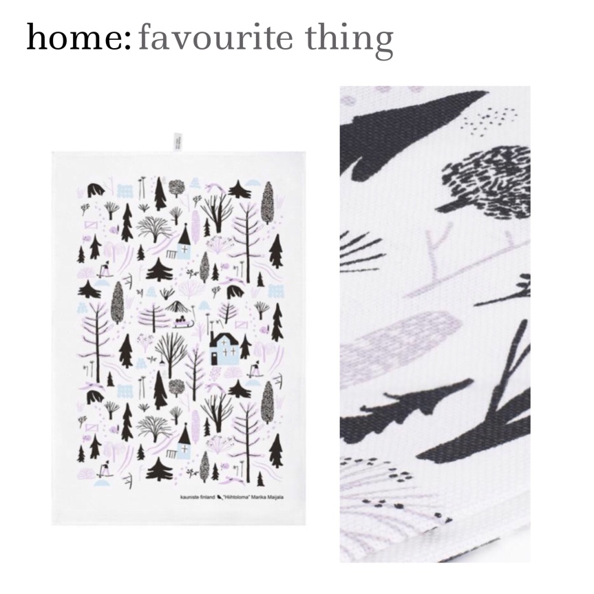 home: favourite thing [ tea towel ]