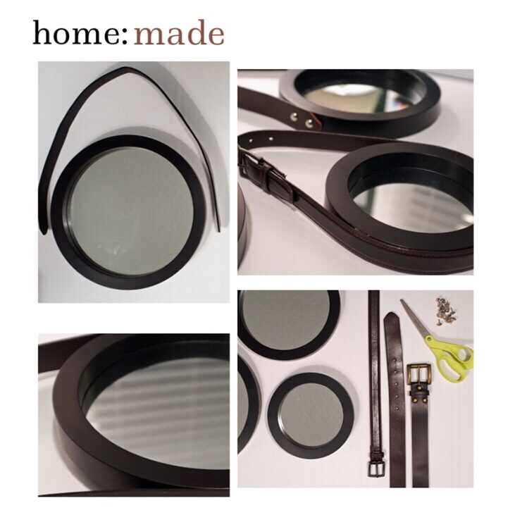 home: made [ belted mirror]