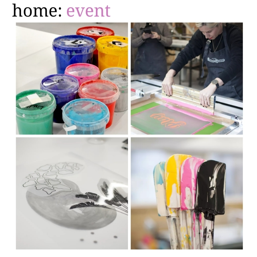 home: event [ screen printing]