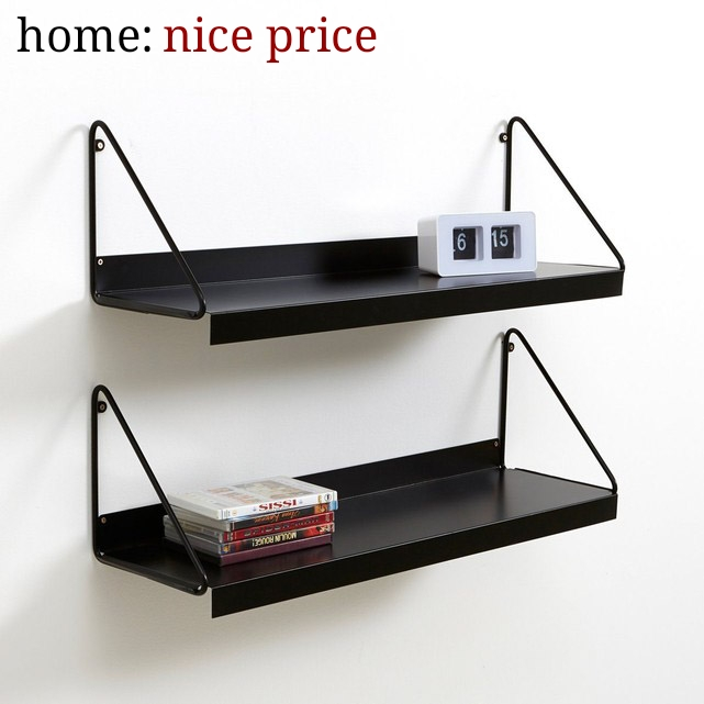 home: nice price [ shelves ]