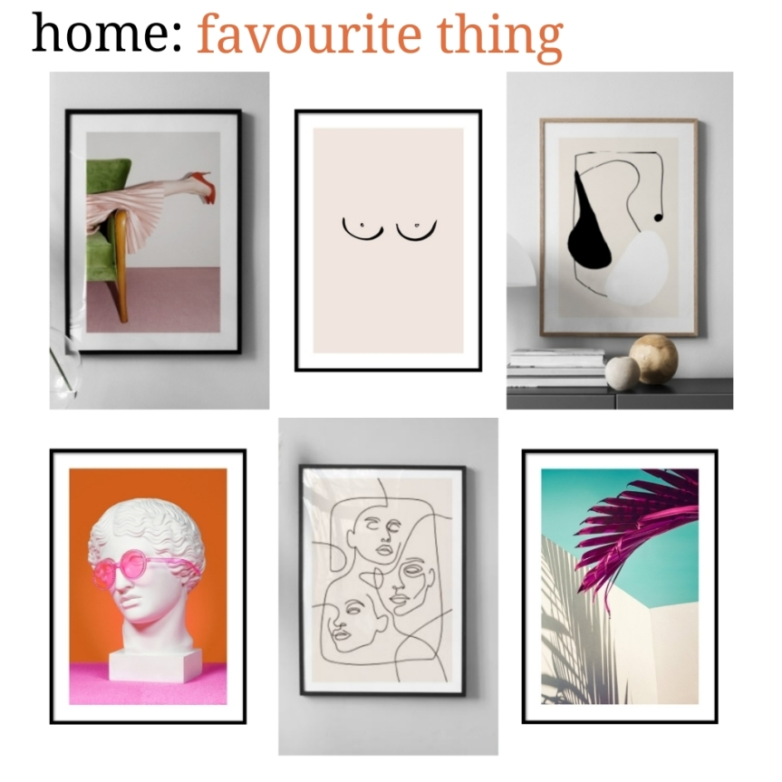 home: favourite thing [ Desenio ]