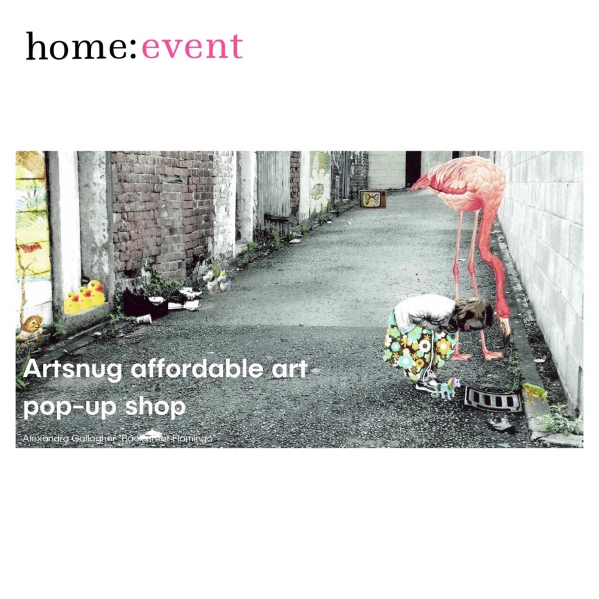 home: event [ Artsnug pop up ]