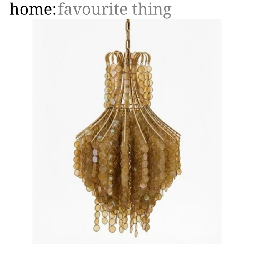 home: favourite thing [ chandelier ]