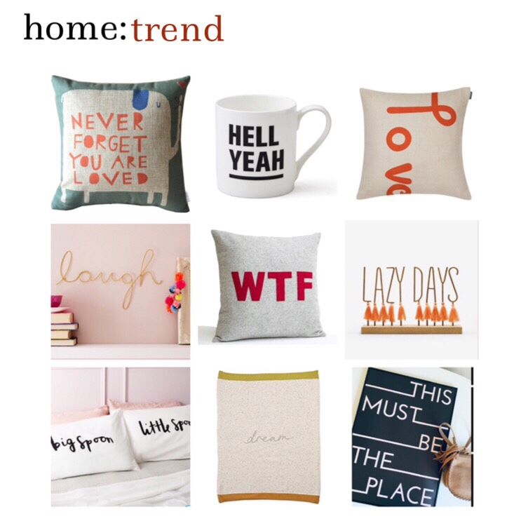 home: trend [ slogan homeware ]