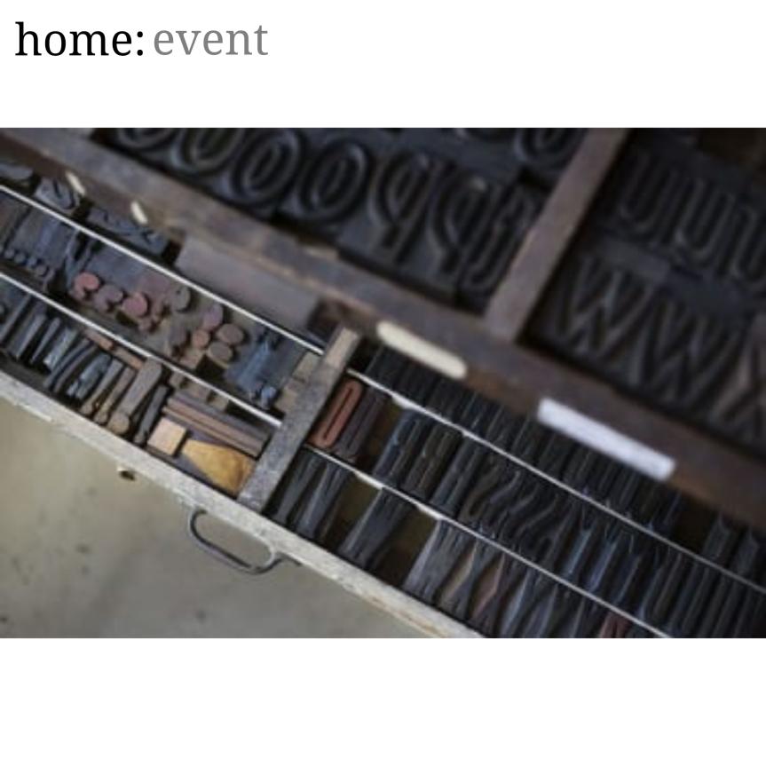 home: event [ letter press workshop]