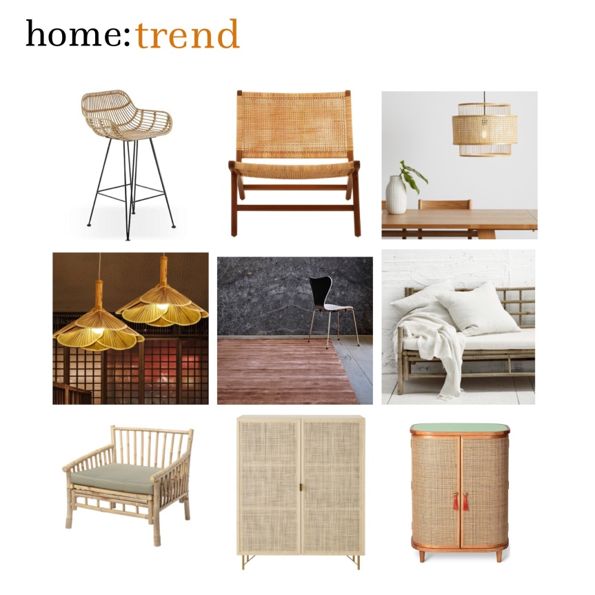 home: trend [ bamboo + cane ]