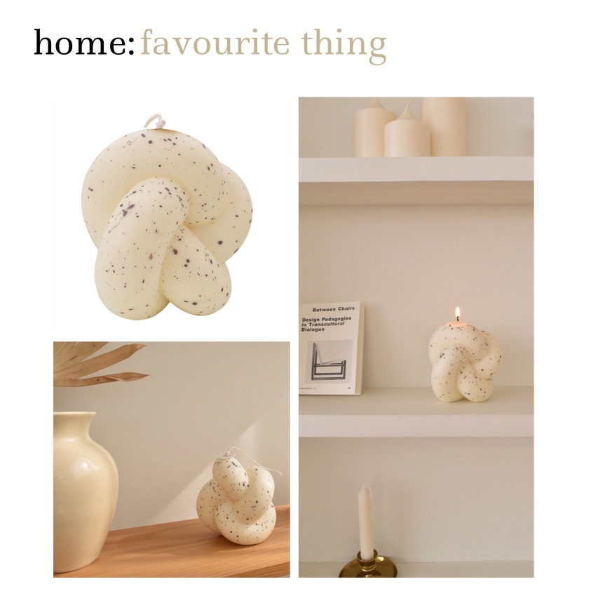 home: favourite thing [ candle]