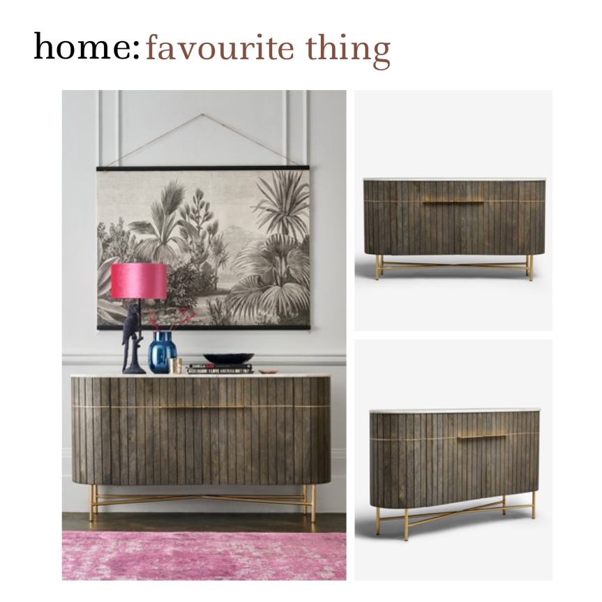 home: favourite thing [ sideboard ]