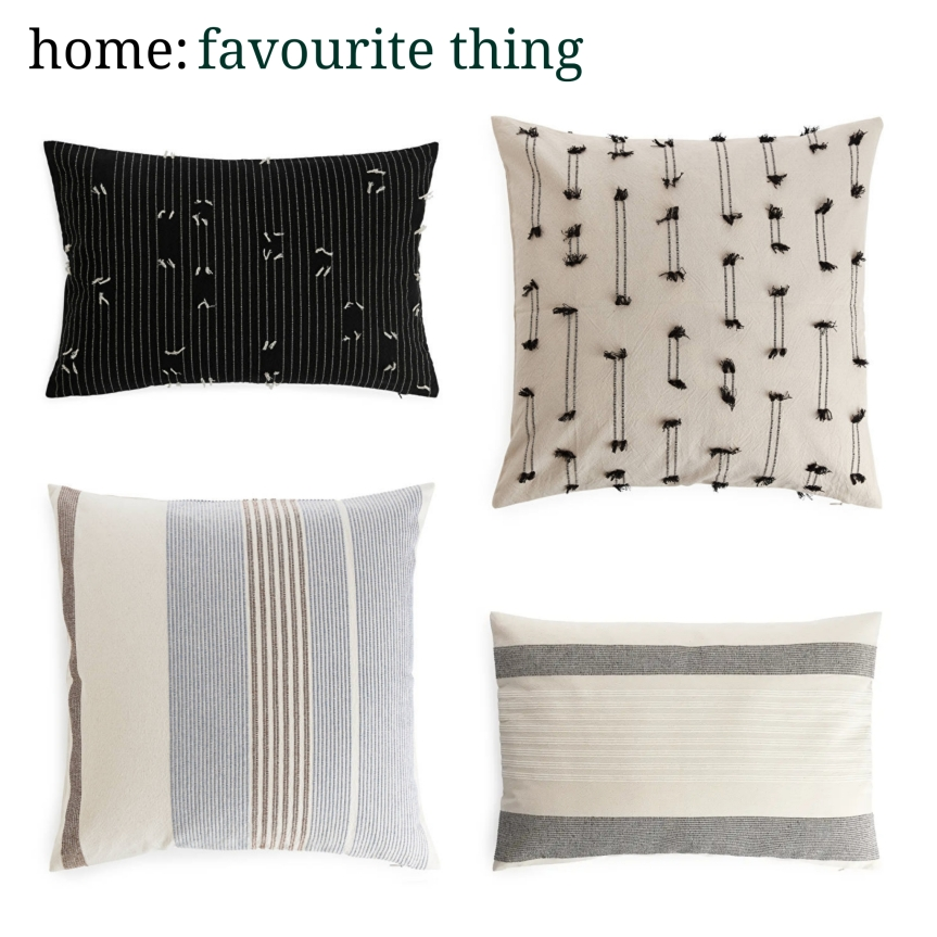 home: favourite thing [ cushions ]