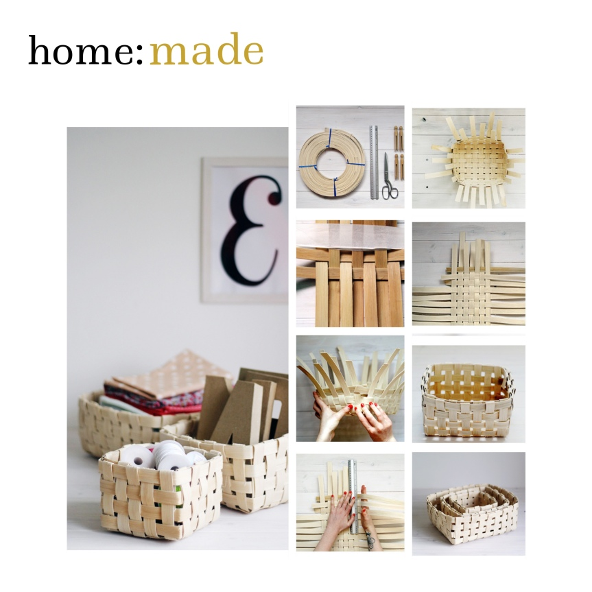 home: made [ woven basket]