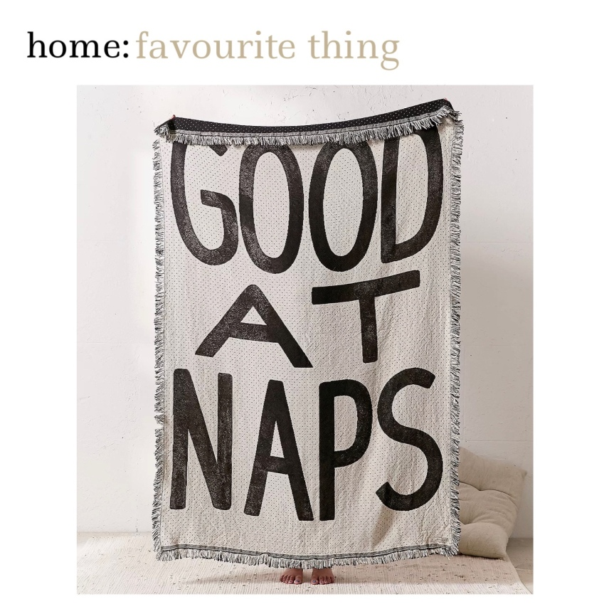 home: favourite thing [ throw]